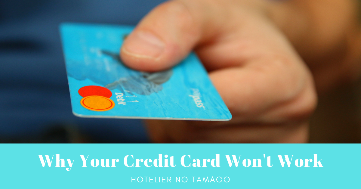 Why Your Credit Card Won't Work